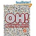 Oh�!: L'encyclop�die visuelle de tous les savoirs