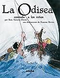 img - for La Odisea contada a los ninos (Biblioteca Escolar Clasicos Contados a Los Ninos) (Spanish Edition) book / textbook / text book