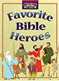 img - for Favorite Bible Heroes (Children's Bible Classics) book / textbook / text book