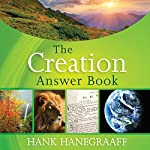 The Creation Answer Book | Hank Hanegraaff
