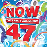 Now 47: Thats What I Call Music