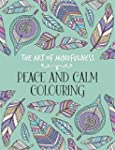 The Art of Mindfulness: Peace and Cal...