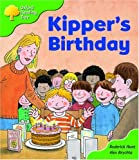 Oxford Reading Tree: Stage 2: More Storybooks A: Kipper's Birthday