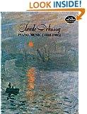 Claude Debussy: Piano Music (1888-1905)