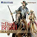 The Dark Brand (       UNABRIDGED) by H.A. Derosso Narrated by Michael Lackey