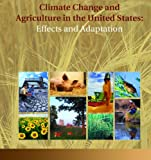 img - for Climate Change and Agriculture in the United States: Effects and Adaptation book / textbook / text book