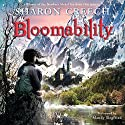 Bloomability Audiobook by Sharon Creech Narrated by Mandy Siegfried