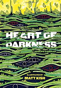 Heart Of Darkness (Illustrated Edition)