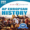 2012 AP European History Audio Learn (       UNABRIDGED) by  AudioLearn Editors Narrated by  AudioLearn Voice Over Team