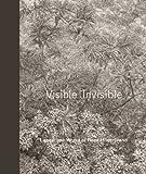 Visible | Invisible: Landscape Works of Reed Hilderbrand