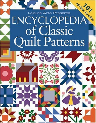 Big Save! Encyclopedia Of Classic Quilt Patterns