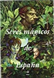 Estuche Seres Magicos de Espaa (Spanish Edition)