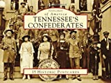 Tennessee's-Confederates-Postcards-of-America