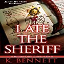 I Ate the Sheriff: Mallory Caine Zombie at Law, Book 3 (       UNABRIDGED) by K. Bennett Narrated by Kelly Smith