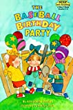 img - for The Baseball Birthday Party (Step into Reading, A Step 2 Book) book / textbook / text book