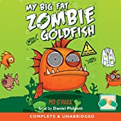 My Big Fat Zombie Goldfish | Mo O'Hara
