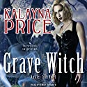 Grave Witch: Alex Craft Series, Book 1