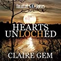 Hearts Unloched Audiobook by Claire Gem Narrated by Joshua Saulter