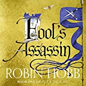 Fool's Assassin: Fitz and the Fool, Book 1   Robin Hobb