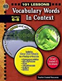 Vocabulary Words in Context, Grades 6-8 (101 Lessons)