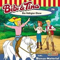 Die Voltigier-Show (Bibi und Tina 76) Hörbuch