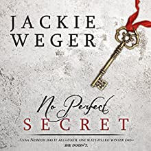 No Perfect Secret (       UNABRIDGED) by Jackie Weger Narrated by Gary Roelofs