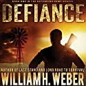 Defiance Audiobook by William H. Weber Narrated by Kevin Pierce
