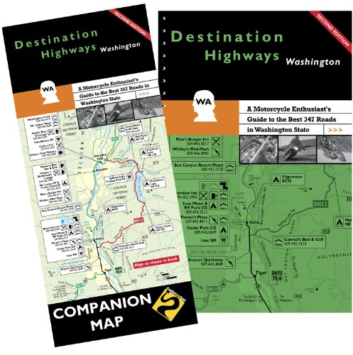 Destination Highways Washington: A Motorcycle Enthusiast's Guide to the Best 347 Roads in Washington State