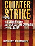img - for Counterstrike: The Untold Story of America's Secret Campaign Against Al Qaeda book / textbook / text book