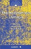 echange, troc Jean Tuech, Michèle Dubusc, Mireille Mossoyan - Thermodynamique chimique