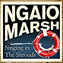 Singing in the Shrouds Hörbuch von Ngaio Marsh Gesprochen von: James Saxon