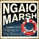 Singing in the Shrouds | Ngaio Marsh