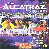 echange, troc  - Alcatraz Concert 2: You Make Me Wanna [Import Zone 1]