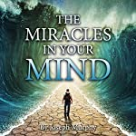 The Miracles in Your Mind | Joseph Murphy