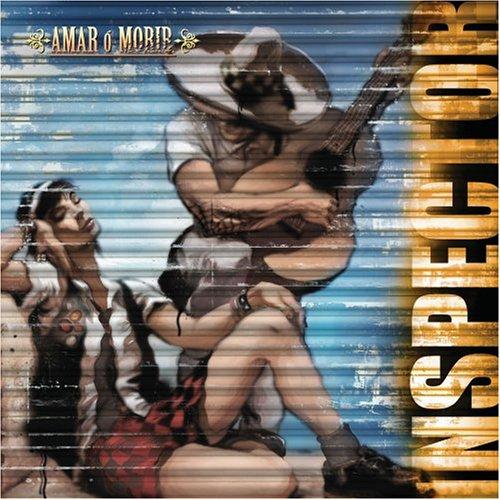 Inspector - Amar O Morir - Zortam Music