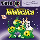 Teletactica / T�l� 80 / les S�ries Cultes de Votre Enfance