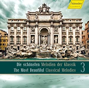 The Most Beautiful Classical Melodies Vol. 3 by HAENSSLER