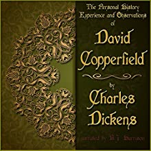David Copperfield (       UNABRIDGED) by Charles Dickens Narrated by B.J. Harrison