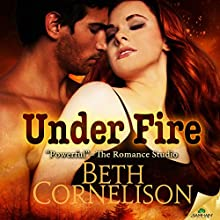 Under Fire Audiobook by Beth Cornelison Narrated by Kevin T. Collins