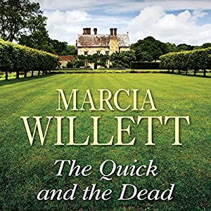 The Quick and the Dead | [Marcia Willett]