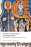 Anselm of Canterbury: The Major Works (Oxford Worlds Classics)