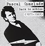 Back To Schizo - 1975-1983 by Pascal COMELADE (1983-01-01)