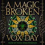 A Magic Broken | [Vox Day]