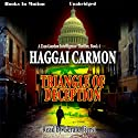 Triangle of Deception: Dan Gordon Series, Book 4 (       UNABRIDGED) by Haggai Carmon Narrated by Gerald Fierst