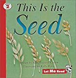This is the Seed: Let Me Read, Level 2 (0673363392) by Trussell-Cullen, Allen