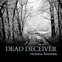 Dead Deceiver: Loon Lake Mystery, Book 11 Audiobook by Victoria Houston Narrated by Jennifer Van Dyck