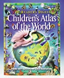 The Reader's Digest Children's Atlas of the World (1575841568) by Owen, Weldon