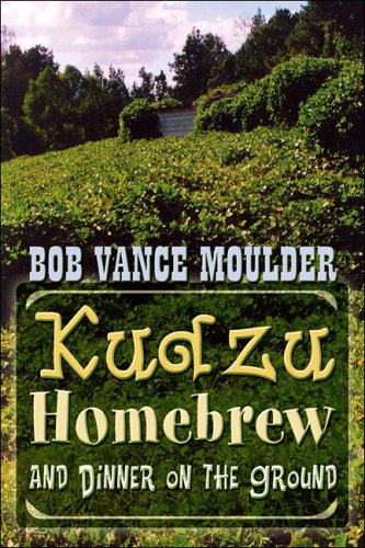 Kudzu, Homebrew and Dinner On the Ground