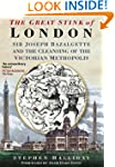 The Great Stink of London: Sir Joseph...