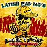 echange, troc Latino Rap Mc's - Devil to Pay: El Diablo Para Pagar